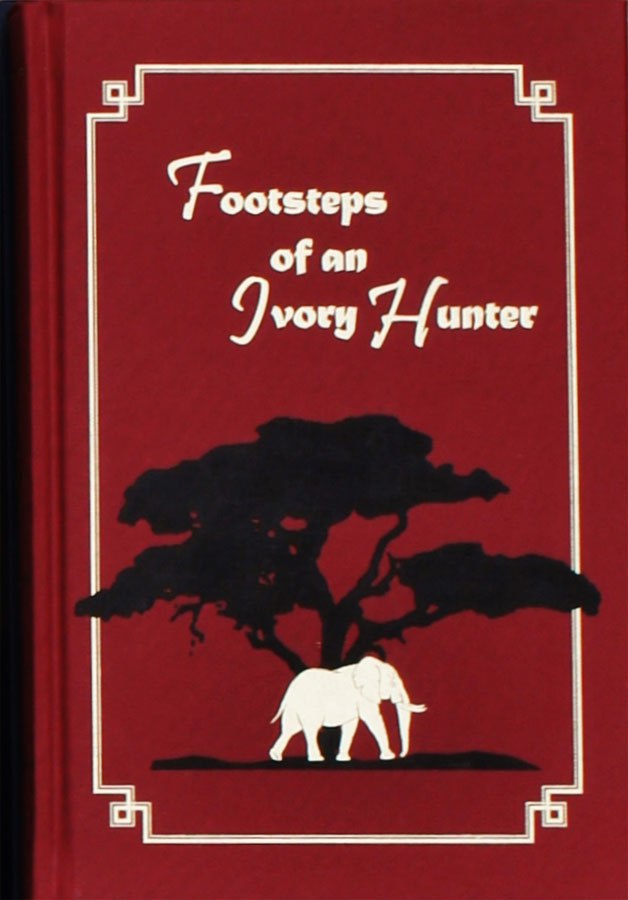 Footsteps of an Ivory Hunter