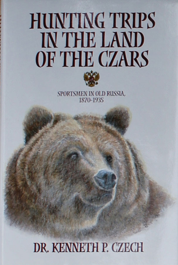 Hunting Trips in the Land of the Czars